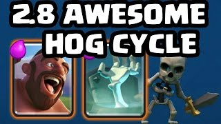 2 8 awesome hog cycle deck clash royale