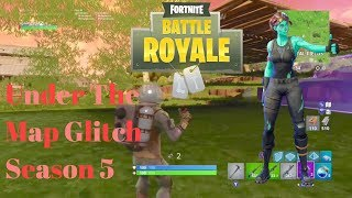Fortnite Battle Royale Saison 5 Under the Map Glitch (Patched v5.41)