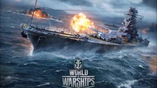 【WoWs:OST】 World of Warships OST  -sentou kaishi-