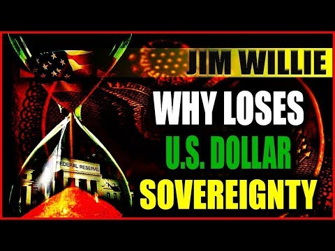 MUST WATCH!!! JIM WILLIE - Why Loses US Dollar Sovereignty?