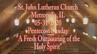 05-31-2020 A Fresh Outpouring of the Holy Spirit