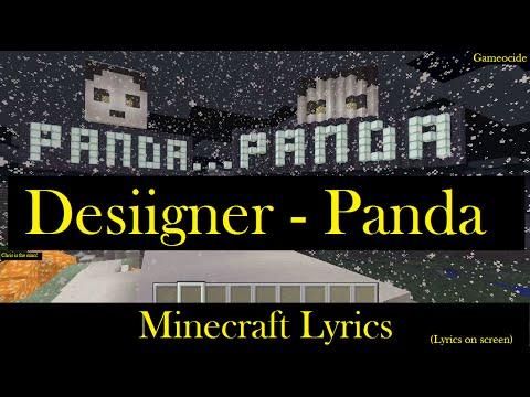Minecraft Lyrics: Desiigner - Panda