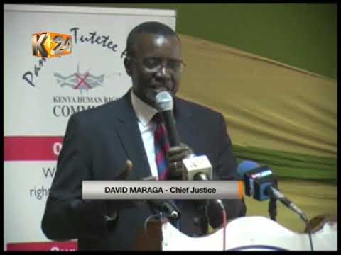 Chief Justice Maraga asks Kenyans to support the Judiciary