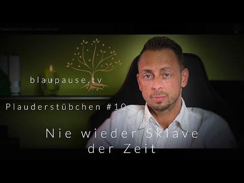 Plauderstübchen #10 -  Nie wieder Sklave der Zeit !! - blaupause.tv