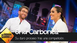 Ona Carbonell: su duro proceso tras una competición - El Hormiguero 3.0