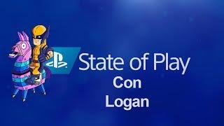 State Of Play Diciembre 2019 con Logan