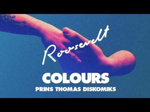 Roosevelt - Colours (Prins Thomas Diskomiks)