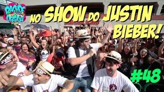 Pagode da Ofensa na Web #48 - No Show do Justin Bieber!