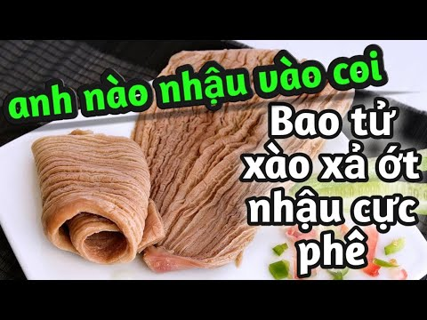 cách nấu bao tử cá ngừ xào xả ớt cực ngon - món ăn ngon by Hương