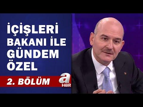 İçişleri Bakanı Süleyman Soylu'dan A Haber'e Özel Röportaj / 2. Bölüm