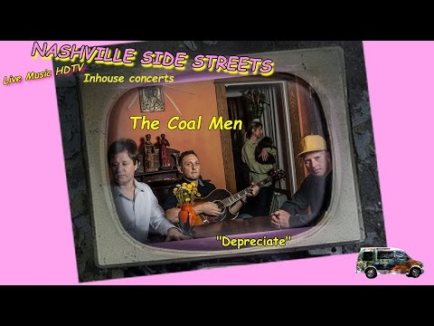 "Live Music HDTV Inhouse Concerts: The Coal Men--""Depreciate"""