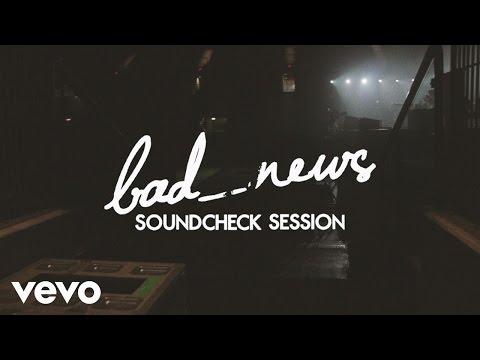Bastille - bad_news (Soundcheck Session)