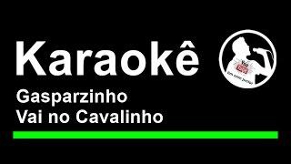 Gasparzinho Vai no Cavalinho Karaoke