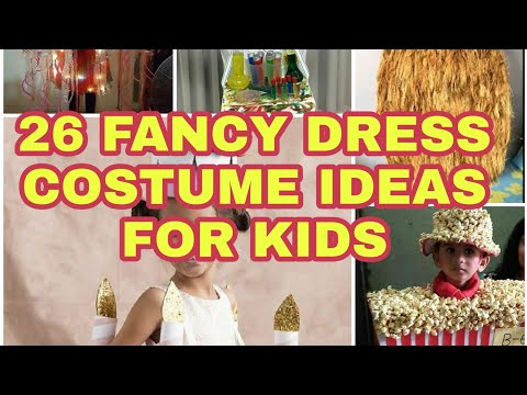 TOP 26 fancy dress costume ideas for kids you will love in 2020   fancy dress competition    DIY