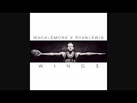 Macklemore and Ryan Lewis - Wings (Download Link)
