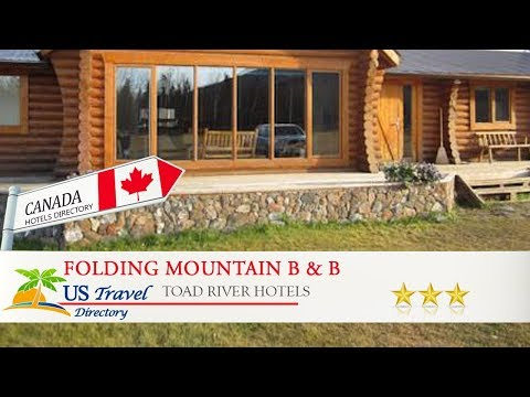 Folding Mountain B & B - Toad River Hotels, Canada
