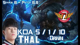 SKT T1 Thal ORNN vs SION Top - Patch 8.8 KR Ranked