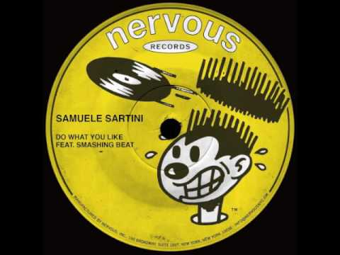 Samuele Sartini - Do What You Like (feat. Smashing Beat)