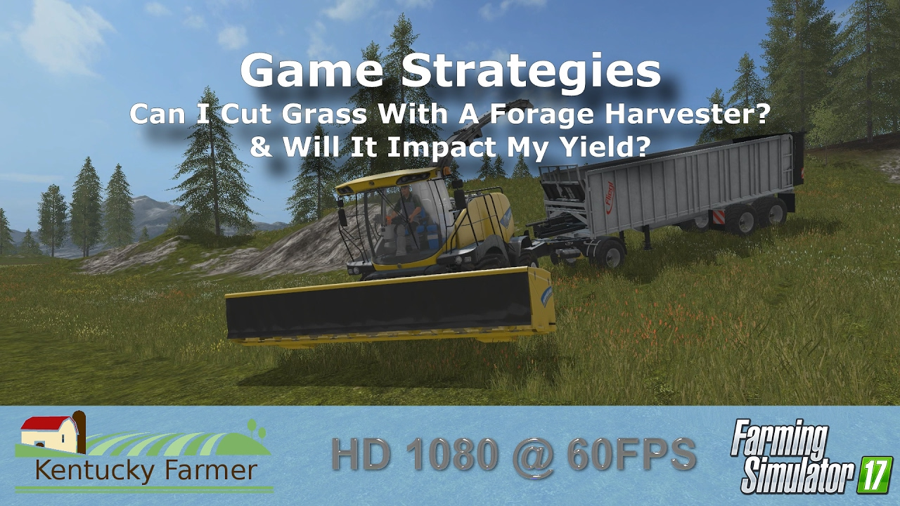 FS17 – Will Cutting Grass with A Forage Harvester Impact