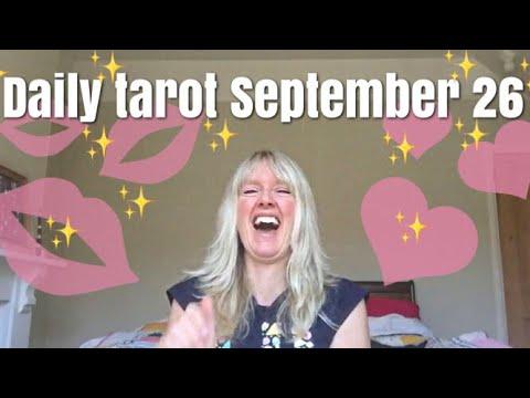 Daily tarot reading for 26 September 2017...