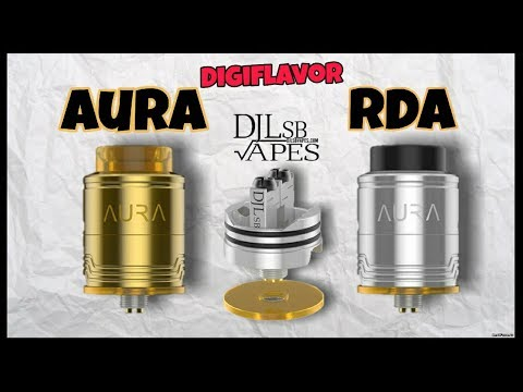 Aura RDA from DJLSB Vapes and Digiflavor