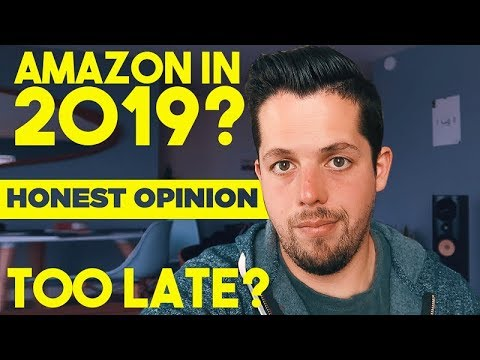 Amazon FBA in 2019: too late to start?
