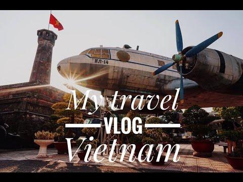 My Vietnam travel VLOG