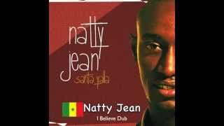 Natty Jean - I Believe Dub (Officiel)