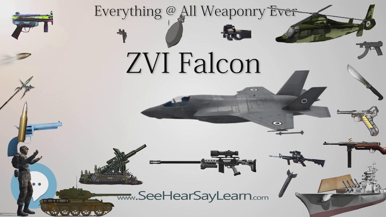 ZVI Falcon (Everything WEAPONR...