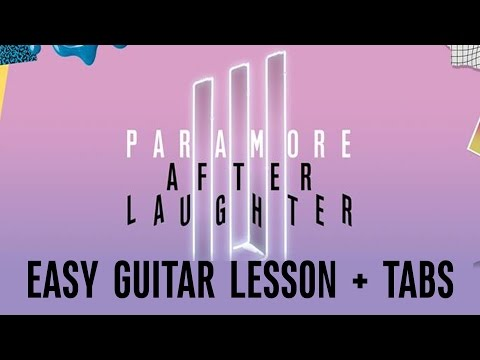Paramore - Hard Times (EASY Guitar LESSON + TABS)