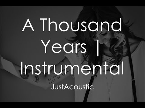 A Thousand Years  Christina Perri Acoustic Instrumental