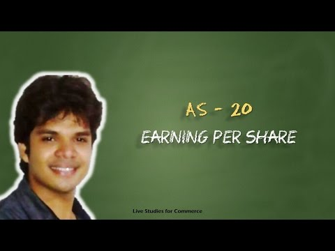 AS – 20 Earning per Share AS20