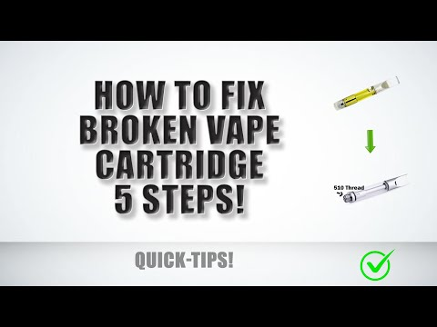 How to fix a BROKEN or CLOGGED vape pen cartridge. Hack. *UPDATE*. THC oil cart non working. 2019