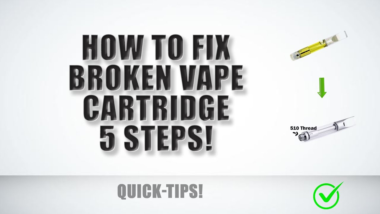 How to fix a BROKEN or CLOGGED vape pen cartridge  Hack