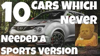 10 Cars That Never Needed A Sports Version