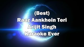 RAAZ AANKHEIN TERI Karaoke with Lyrics + Download link in Description | Arijit Singh | Raaz Reboot.