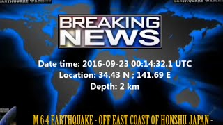 M 6.4 EARTHQUAKE - OFF EAST COAST OF HONSHU, JAPAN - Sep 23, 2016