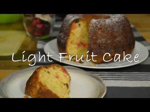 How to make a Light Fruit Cake