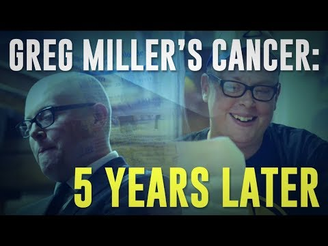 Greg Miller's Cancer: Five Years Later