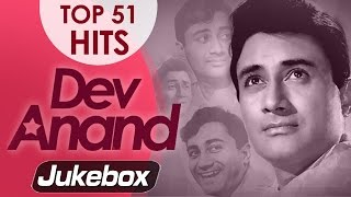 Dev Anand Best 51 Songs  JUKEBOX (HD) - Evergreen Old Hindi Songs