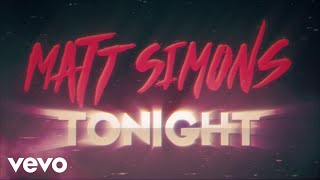 Matt Simons - Tonight (Lyric video)