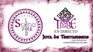 Trabe Folk - Jota de Tseitariegos (Festival Suena León Folk)
