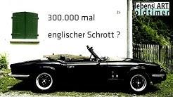 Triumph Spitfire - 300.000 mal englischer Schrott????