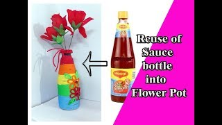 #Craft No 2 ! Reuse of Sauce bottle in beautiful flower pot