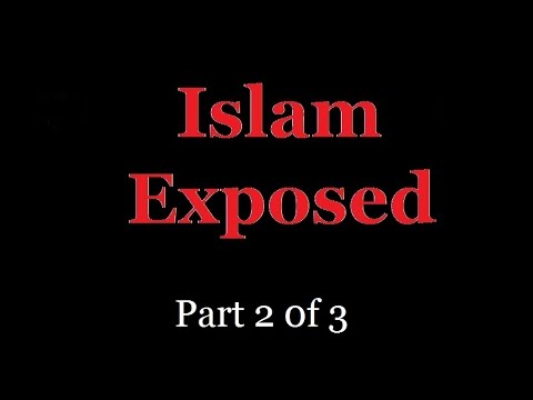 Islam Exposed - Truth About The Historical Beginnings Of Islam (Part 2 of 3)