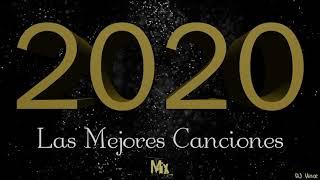Las Mejores Canciones 2020 Mix Dj Vince