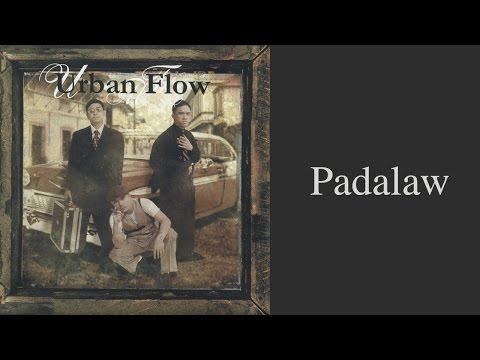 Urban Flow - Padalaw