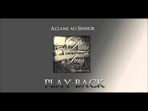 Aclame ao Senhor (Playback) Diante do Trono 1 - 1998 (Original)