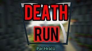 PÁR HRÁČŮ hraje Death Run