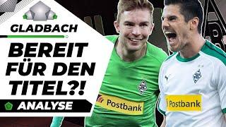 Gladbach in der Bundesliga: Holen sie den Titel?!  Analyse